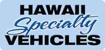 HAWAII SPECIALTY VEHICLES, LLC
